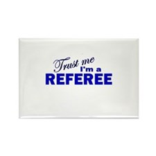 Trust Me I'm a Referee Rectangle Magnet