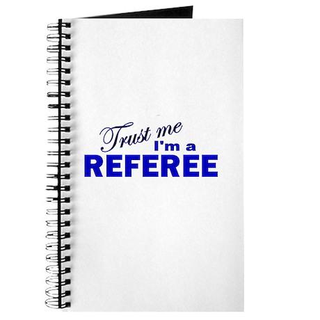 Trust Me I'm a Referee Journal