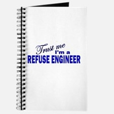 Trust Me I'm a Refuse Enginee Journal