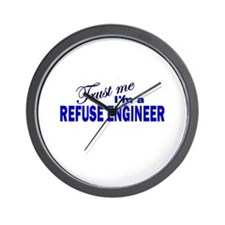 Trust Me I'm a Refuse Enginee Wall Clock