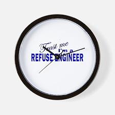 Trust Me I'm a Refuse Enginee Wall Clock