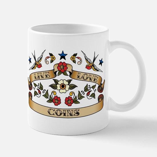 Live Love Coins Mug