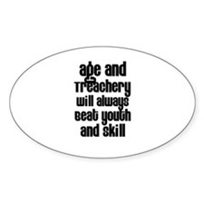 Age and Treachery Oval Decal