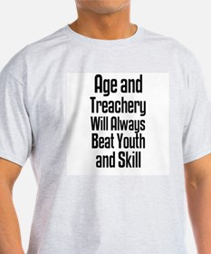 Age and Treachery Ash Grey T-Shirt