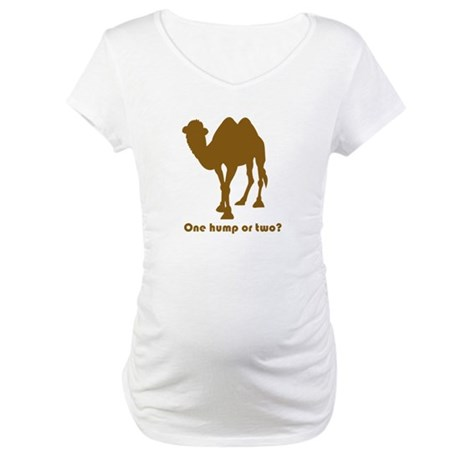 """One Hump or Two?"" Maternity T-Shirt"