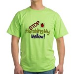 Harshing my Mellow Green T-Shirt