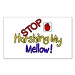 Harshing my Mellow Rectangle Sticker