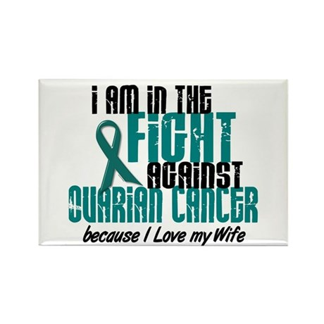 In The Fight Ovarian Cancer 1 (Wife) Rectangle Mag