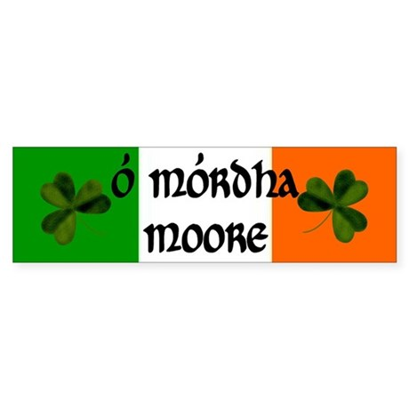 Moore in Irish & English Bumper Sticker
