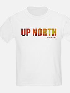 Up North, Michigan T-Shirt