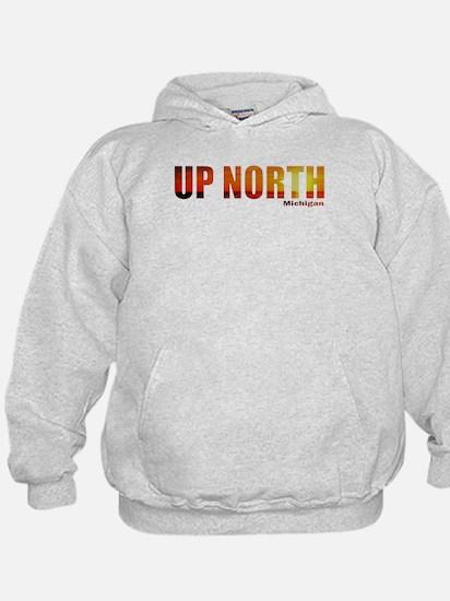 Up North, Michigan Hoody