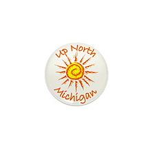 Up North, Michigan Mini Button