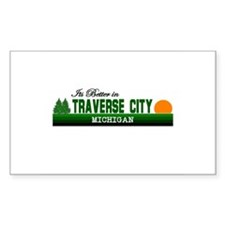 It's Better in Traverse City, Rectangle Decal