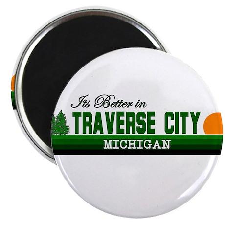 "It's Better in Traverse City, 2.25"" Magnet (100 pa"