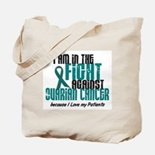 In The Fight Ovarian Cancer 1 (Patients) Tote Bag