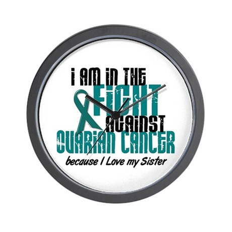 In The Fight Ovarian Cancer 1 (Sister) Wall Clock