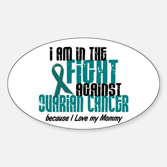 In The Fight Ovarian Cancer 1 (Mommy) Decal