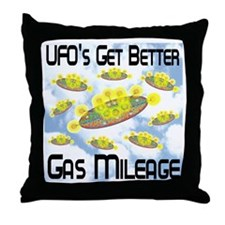 UFO's Get Better Gas Mileage Throw Pillow