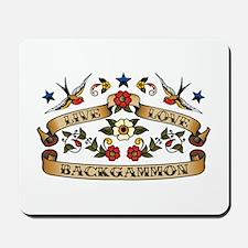 Live Love Backgammon Mousepad