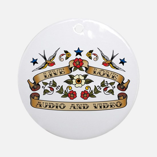 Live Love Audio and Video Ornament (Round)