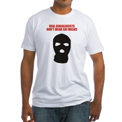Don't Wear Ski Masks Fitted T-Shirt