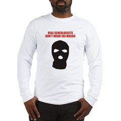 Don't Wear Ski Masks Long Sleeve T-Shirt