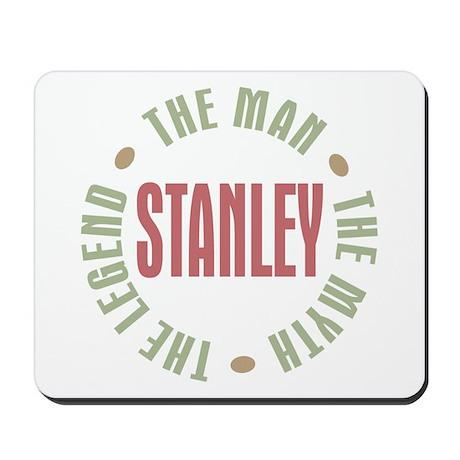 Stanley Man Myth Legend Mousepad