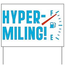 Hypermiling Yard Sign