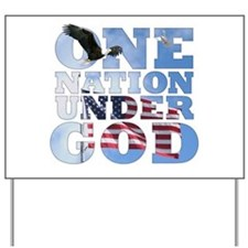 """""""One Nation Under God"""" Yard Sign"""