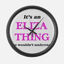 It's an Eliza thing, you woul Large Wall Clock
