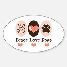 Peace Love Dogs Oval Decal