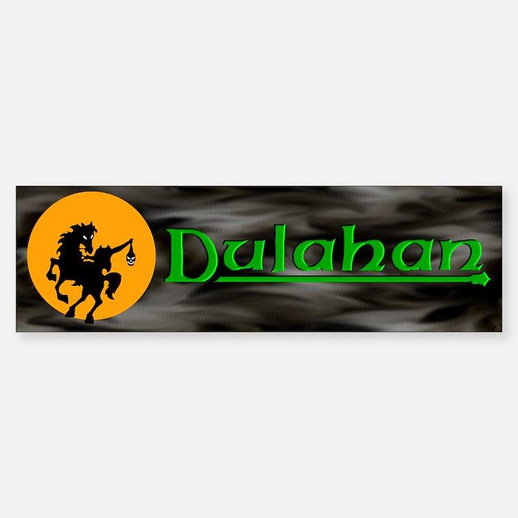 The Dulahan (B) Bumper Bumper Bumper Sticker