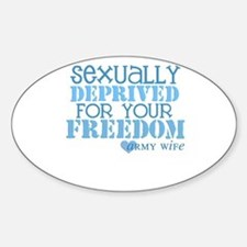 Sexually Deprived - Army Wife Oval Decal