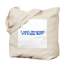 I Spell Narcolepsy Tote Bag