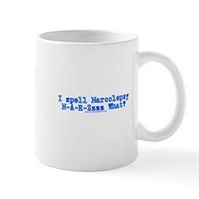 I Spell Narcolepsy Mug