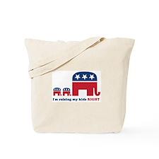 Raising My Kids Right Tote Bag