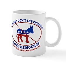 Don't Let Friends... Mug