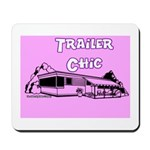 Trailer Chic Mousepad