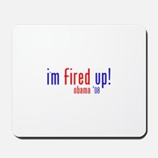 i'm fired up! Mousepad