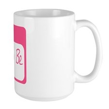 My Name Is Mommy To Be (Pink) Mug