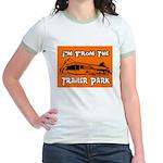 I'm From The Trailer Park Jr. Ringer T-Shirt