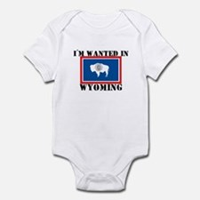 I'm Wanted In Wyoming Infant Bodysuit