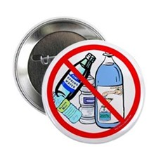 "No To Bottled Water 2.25"" Button"