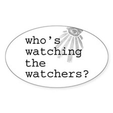 Watching the Watchers Oval Decal