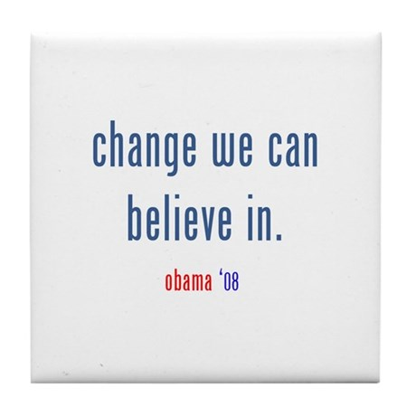 change we can believe in Tile Coaster