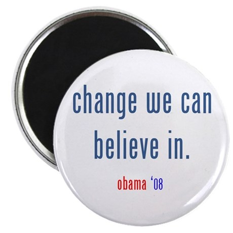 change we can believe in Magnet