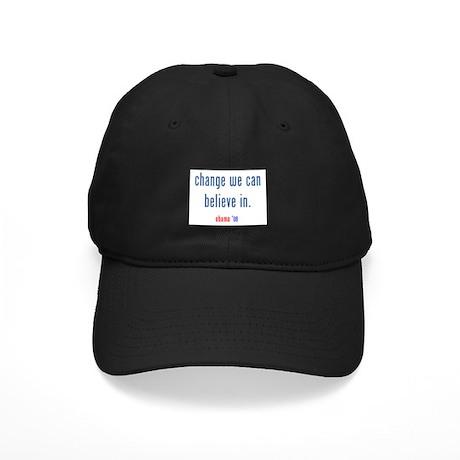 change we can believe in Black Cap