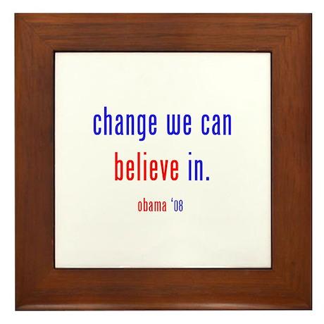 change we can believe in Framed Tile