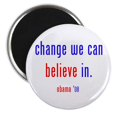 """change we can believe in 2.25"""" Magnet (100 pa"""