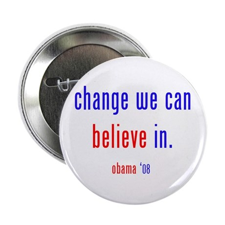 """change we can believe in 2.25"""" Button (100 pa"""